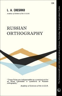 Russian Orthography - 1st Edition - ISBN: 9780080134376, 9781483181271