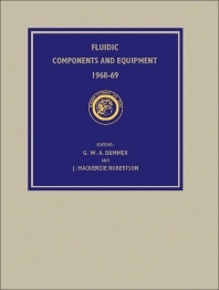 Fluidic Components and Equipment 1968–9 - 1st Edition - ISBN: 9780080134468, 9781483147727