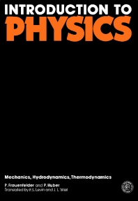 Introduction to Physics - 1st Edition - ISBN: 9780080135212, 9781483280851