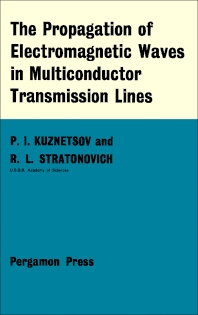The Propagation of Electromagnetic Waves in Multiconductor Transmission Lines - 1st Edition - ISBN: 9780080135595, 9781483155524
