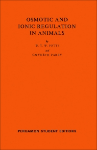 Osmotic and Ionic Regulation in Animals - 1st Edition - ISBN: 9780080135984, 9781483140483