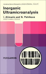 Inorganic Ultramicroanalysis - 1st Edition - ISBN: 9780080138121, 9781483150482