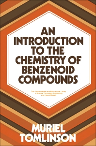 An Introduction to the Chemistry of Benzenoid Compounds - 1st Edition - ISBN: 9780080156590, 9781483280240