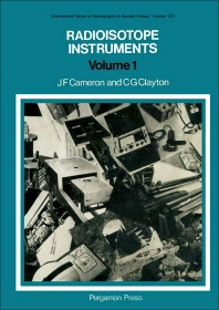 Radioisotope Instruments - 1st Edition - ISBN: 9780080158020, 9781483159331