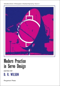 Modern Practice in Servo Design - 1st Edition - ISBN: 9780080158129, 9781483145471