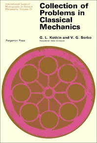 Collection of Problems in Classical Mechanics - 1st Edition - ISBN: 9780080158433, 9781483186610