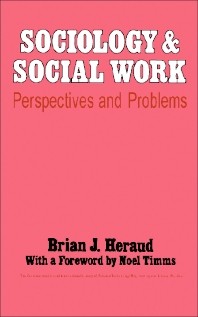 Sociology and Social Work - 1st Edition - ISBN: 9780080158556, 9781483146584