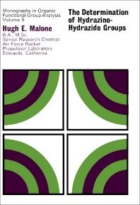 The Determination of Hydrazino-Hydrazide Groups - 1st Edition - ISBN: 9780080158716, 9781483153001