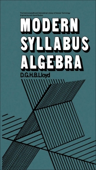 Modern Syllabus Algebra - 1st Edition - ISBN: 9780080159645, 9781483139807