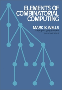Elements of Combinatorial Computing - 1st Edition - ISBN: 9780080160917, 9781483186665