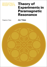 Theory of Experiments in Paramagnetic Resonance - 1st Edition - ISBN: 9780080161570, 9781483186689
