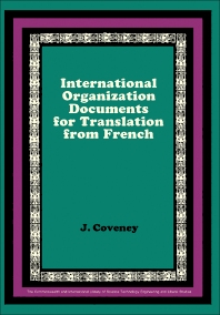 International Organization Documents for Translation from French - 1st Edition - ISBN: 9780080162867, 9781483139746
