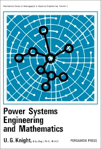 Power Systems Engineering and Mathematics - 1st Edition - ISBN: 9780080166032, 9781483156415