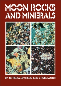 Moon Rocks and Minerals - 1st Edition - ISBN: 9780080166698, 9781483186863