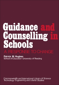 Guidance and Counselling in Schools - 1st Edition - ISBN: 9780080167176, 9781483158563