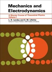 Mechanics and Electrodynamics - 1st Edition - ISBN: 9780080167398, 9781483285290