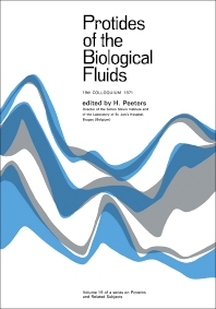 Protides of the Biological Fluids - 1st Edition - ISBN: 9780080168760, 9781483146348