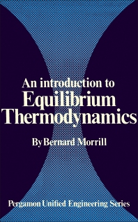 An Introduction to Equilibrium Thermodynamics - 1st Edition - ISBN: 9780080168913, 9781483158730