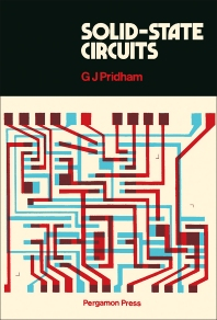 Solid-State Circuits - 1st Edition - ISBN: 9780080169330, 9781483136783