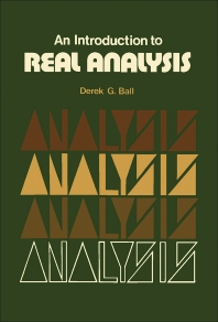 An Introduction to Real Analysis - 1st Edition - ISBN: 9780080169361, 9781483158969