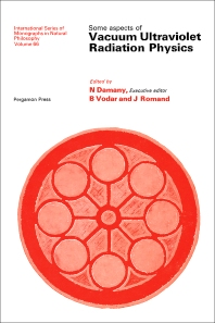 Some Aspects of Vacuum Ultraviolet Radiation Physics - 1st Edition - ISBN: 9780080169842, 9781483159102
