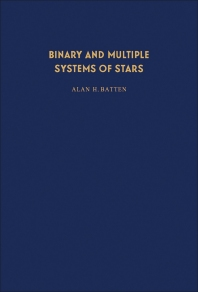 Binary and Multiple Systems of Stars - 1st Edition - ISBN: 9780080169866, 9781483153025