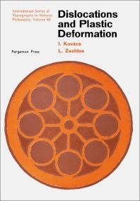 Dislocations and Plastic Deformation - 1st Edition - ISBN: 9780080170626, 9781483146188