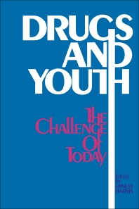 Drugs and Youth: The Challenge of Today - 1st Edition - ISBN: 9780080170633, 9781483187013