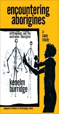 Encountering Aborigines - 1st Edition - ISBN: 9780080170718, 9781483181554