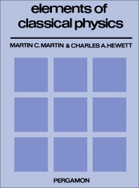 Elements of Classical Physics - 1st Edition - ISBN: 9780080170985, 9781483148601