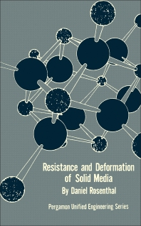 Resistance and Deformation of Solid Media - 1st Edition - ISBN: 9780080171005, 9781483145716
