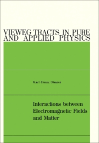 Interactions between Electromagnetic Fields and Matter - 1st Edition - ISBN: 9780080172927, 9781483151670