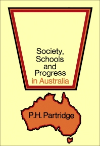 Society, Schools and Progress in Australia - 1st Edition - ISBN: 9780080173702, 9781483136295