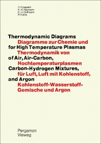 Thermodynamic Diagrams for High Temperature Plasmas of Air, Air-Carbon, Carbon-Hydrogen Mixtures, and Argon - 1st Edition - ISBN: 9780080175812, 9781483280271