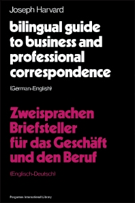 Bilingual Guide to Business and Professional Correspondence: German-English - 1st Edition - ISBN: 9780080176550, 9781483181592