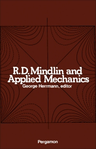 R.D. Mindlin and Applied Mechanics - 1st Edition - ISBN: 9780080177106, 9781483155548