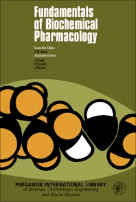 Fundamentals of Biochemical Pharmacology - 1st Edition - ISBN: 9780080177755, 9781483181622