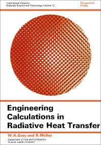 Engineering Calculations in Radiative Heat Transfer - 1st Edition - ISBN: 9780080177878, 9781483138152