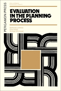 Evaluation in the Planning Process - 1st Edition - ISBN: 9780080178431, 9781483149332