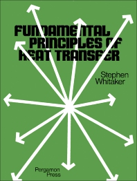 Fundamental Principles of Heat Transfer - 1st Edition - ISBN: 9780080178660, 9781483159430