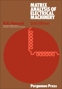 Matrix Analysis of Electrical Machinery - 2nd Edition - ISBN: 9780080178998, 9781483137292