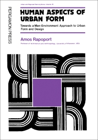 Human Aspects of Urban Form - 1st Edition - ISBN: 9780080179742, 9781483156828