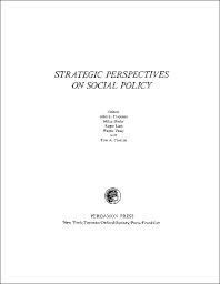 Strategic Perspectives on Social Policy - 1st Edition - ISBN: 9780080182261, 9781483153131