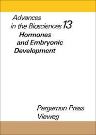 Hormones and Embryonic Development - 1st Edition - ISBN: 9780080182391, 9781483151717