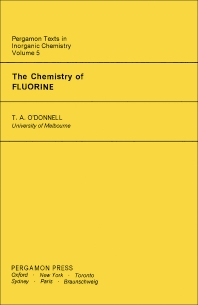 The Chemistry of Fluorine - 1st Edition - ISBN: 9780080187846, 9781483146423
