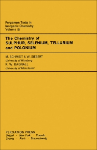 The Chemistry of Sulphur, Selenium, Tellurium and Polonium - 1st Edition - ISBN: 9780080188560, 9781483158655