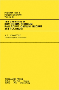 The Chemistry of Ruthenium, Rhodium, Palladium, Osmium, Iridium and Platinum - 1st Edition - ISBN: 9780080188768, 9781483158402