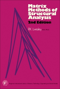Matrix Methods of Structural Analysis - 2nd Edition - ISBN: 9780080188881, 9781483148915
