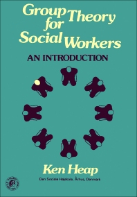 Cover image for Group Theory for Social Workers