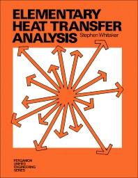 Elementary Heat Transfer Analysis - 1st Edition - ISBN: 9780080189598, 9781483181721